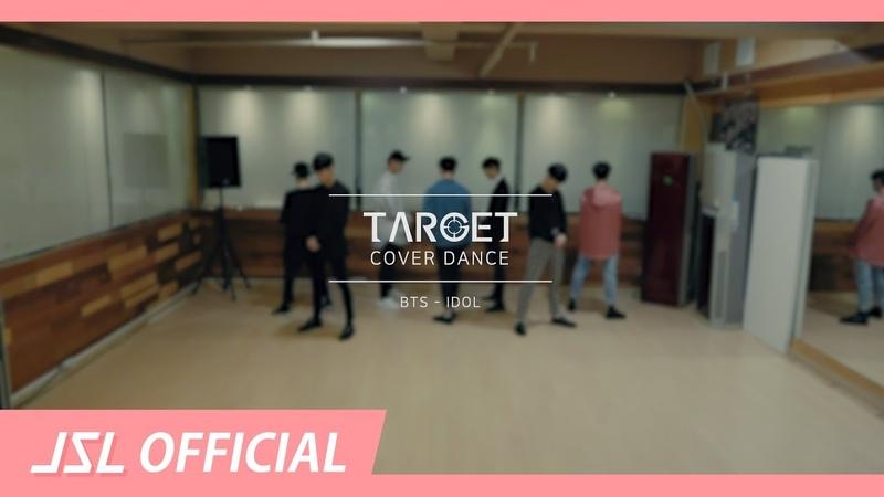 TARGET(타겟) Dance Cover 방탄소년단(BTS) - IDOL