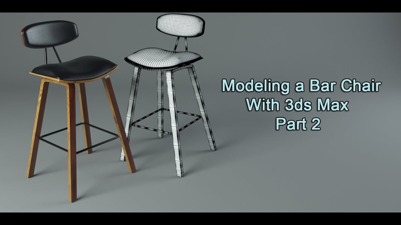 Modeling a Bar Chair in 3ds Max Part 2