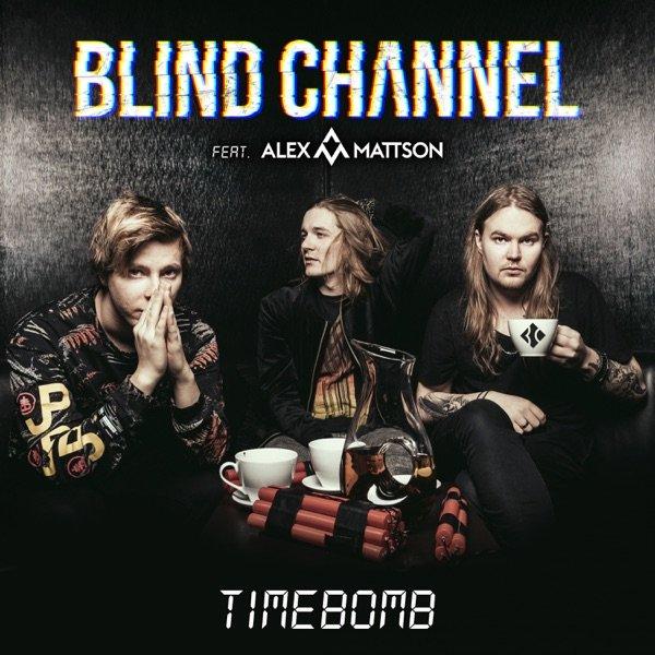 Blind Channel - Timebomb (Single)