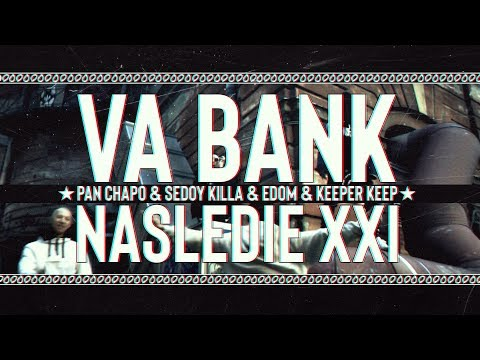 PAN CHAPO SEDOY KILLA EDOM KEEPER KEEP - VA BANK (NASLEDIE XXI)