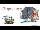 Pierre Chêne - L'hippopotame - chanson pour enfants
