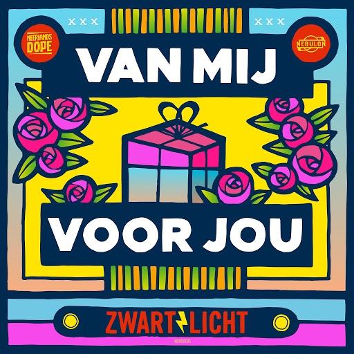 Zwart Licht альбом Van Mij Voor Jou