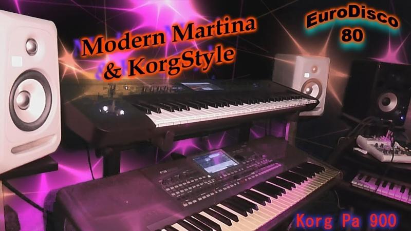 Modern Martina KS -Ты Моя (Korg Pa 900) EuroDisco80