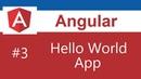 Angular 7 Tutorial - 3 - Hello World App