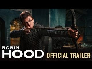 Робин Гуд: Начало / Robin Hood (2018) трейлер № 2