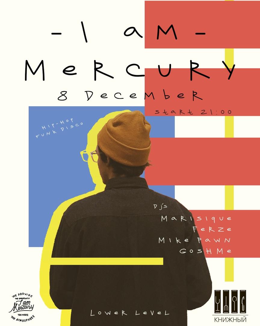 Афиша Ростов-на-Дону I'm Mercury / 8.12 / Книжный