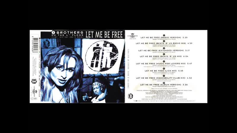 2 Brothers On The 4th Floor Let Me Be Free Maxi Single 1994