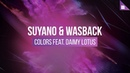 Suyano Wasback feat. Daimy Lotus - Colors