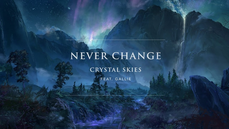 Crystal Skies Feat. Gallie Fisher - Never Change [OPHELIA RECORDS]