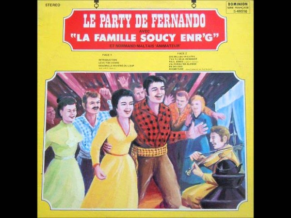 La Famille Soucy - Le Party De Fernando [Full Album]