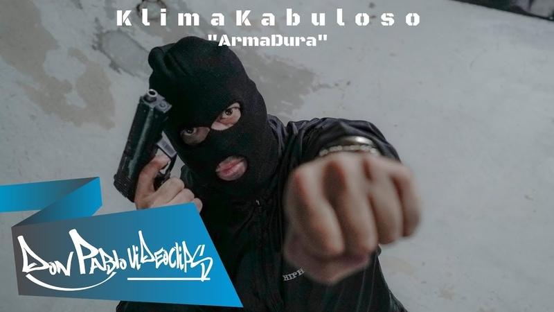 Klima Kabuloso - ArmaDura (CLIPE OFICIAL) Don Pablo Videoclipes