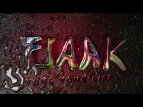 Fjaak - Take Your Life (Feat. Koogan)