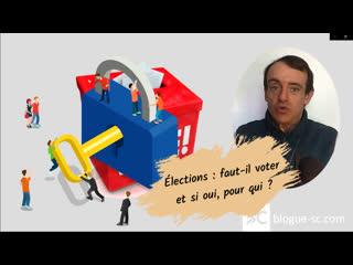 Élections: faut-il voter et, si oui, pour qui?