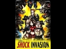 Shock Invasion - Шоковое Вторжение 2010