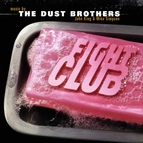 The Dust Brothers альбом Fight Club (Original Motion Picture Score)