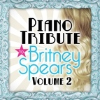 Piano Tribute Players альбом Piano Tribute to Britney Spears, Vol. 2