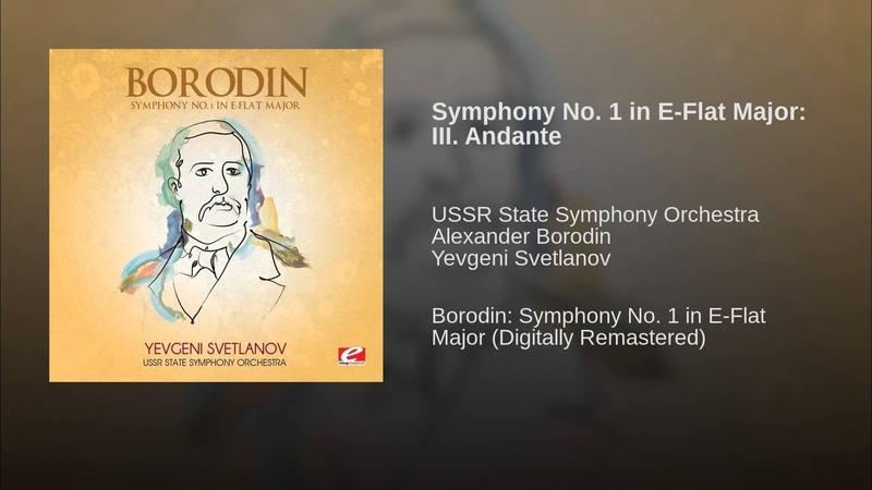 Symphony No. 1 in E-Flat Major: III. Andante