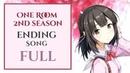 One Room Season 2 Ending Full「Aozora Morning Glory」FULL by M A O