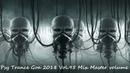 Psy Trance Goa 2018 Vol 95 Mix Master volume