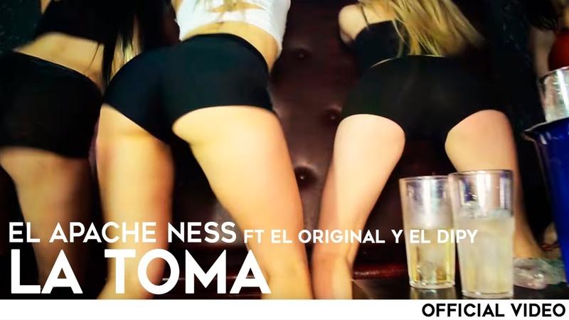 El Apache Ness - La Toma Ft Roman El Original y El Dipy