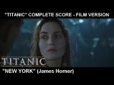 TITANIC - New York (James Horner)