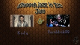 Jam Session - Smooth jazz in Em by Kody and Enriddick09
