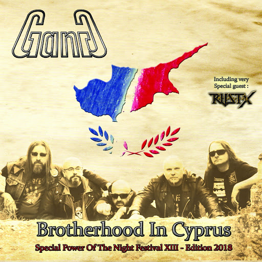 Gang альбом Brotherhood in Cyprus (Special Power Of The Night Festival Xiii - Édition 2018)