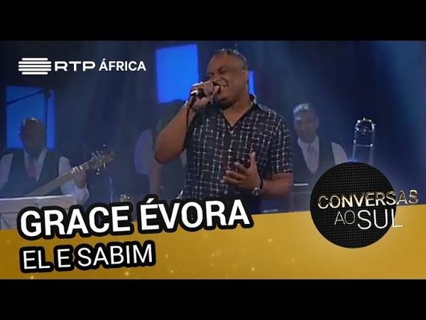Grace Évora - El E Sabim | Conversas ao Sul | RTP África