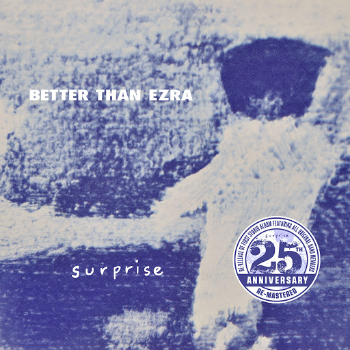 Better Than Ezra альбом Surprise (25th Anniversary Re-Mastered Edition)