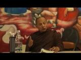 2018.07.12 Аджан Чатри - Лекция в Дацане Гунзэчойнэй - Основы гармоничной семьи - ч.3