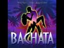 Naymada Tosh Bagrationy Bachata Soon
