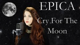 EPICA - Cry For The Moon (Cover by Alina Lesnik feat. Marco Paulzen &amp David Olivares)