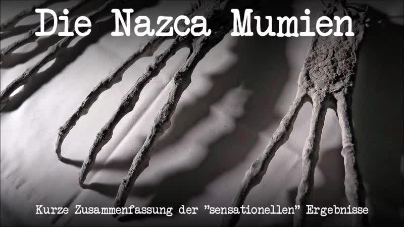 Die Nazca Mumien - Kurze Zusammenfassung der sensationellen Ergebnisse - psoTV