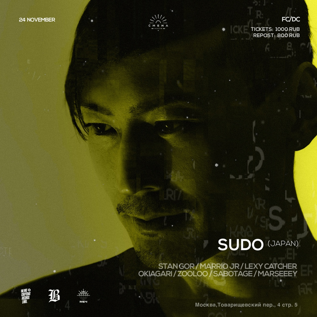 Афиша Москва Creptonit Records w/ SUDO live (Sci+Tec)