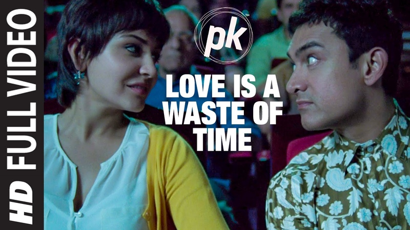 Love is a Waste of Time FULL VIDEO SONG | PK | Aamir Khan | Anushka Sharma | T-series