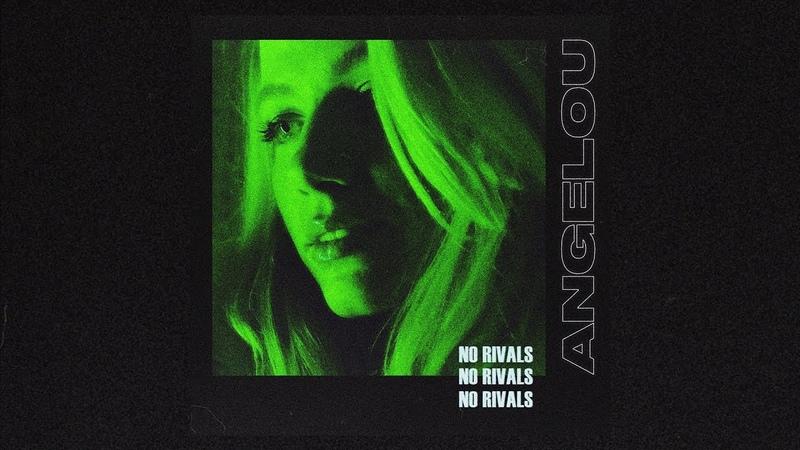 Angelou No Rivals