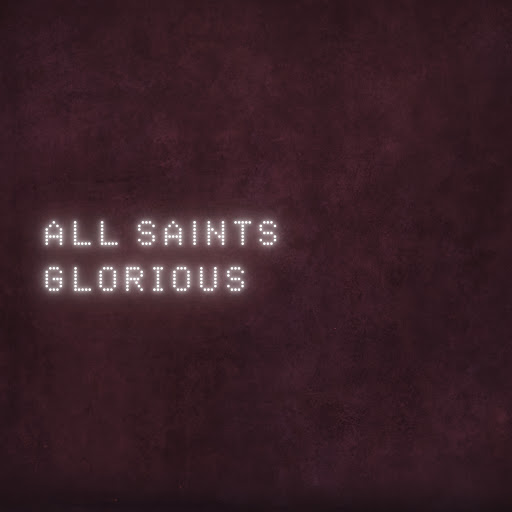 All Saints альбом Glorious