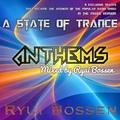 VA Anthems!!! A State Of Trance (Mixed by Ryui Bossen) (2018) - ryuibossen