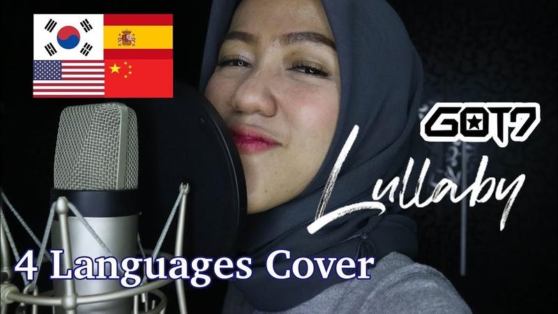 GOT7 갓세븐 Lullaby 4 Languages Cover Korea English Spanish Chinese