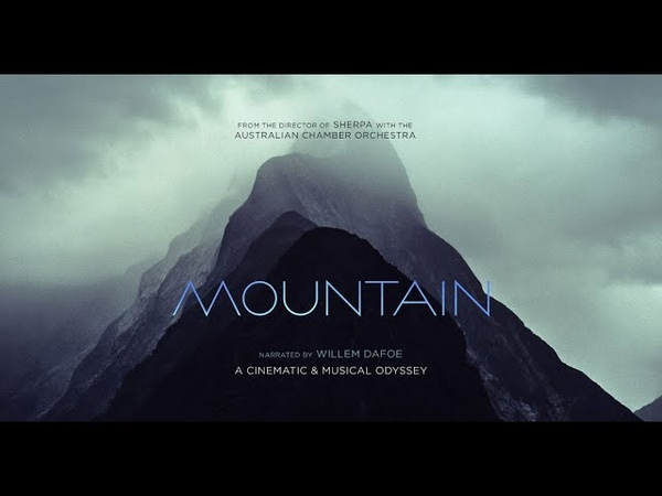 Горы / Mountain. Лучший фильм о горах 2017г.