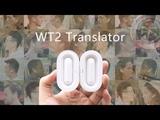 WT2 Real-time Earphone Translator by Timekettle