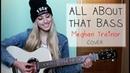 All about that bass- Meghan Trainor (Xandra Garsem cover) [Subtitulada]
