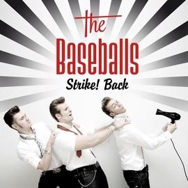 The Baseballs альбом Strike! Back
