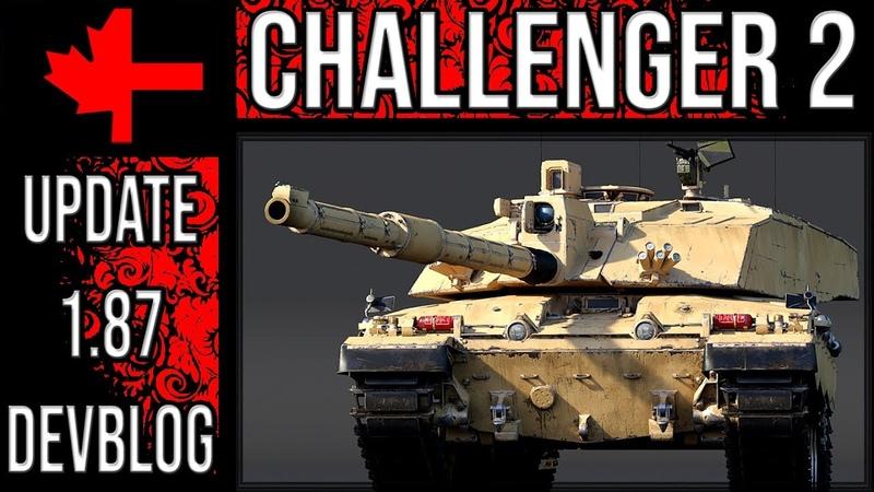 War Thunder - Update 1.87 Devblog - Challenger 2