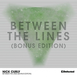 Nick Curly альбом Between The Lines [Bonus Edition]