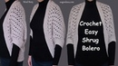 Crochet Easy Shrug Bolero - DIY Tutorial (Heklani Bolero)