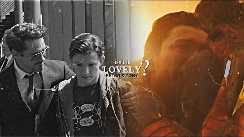 ✥ isnt it lovely | Tony Peter {ENDGAME SPOILERS}