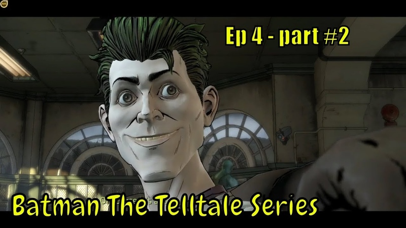 Batman: The Telltale Series 🕵️👨🚒 '' The HELL you are!! '' 🕵️👨🚒 Ep.4 - part 2