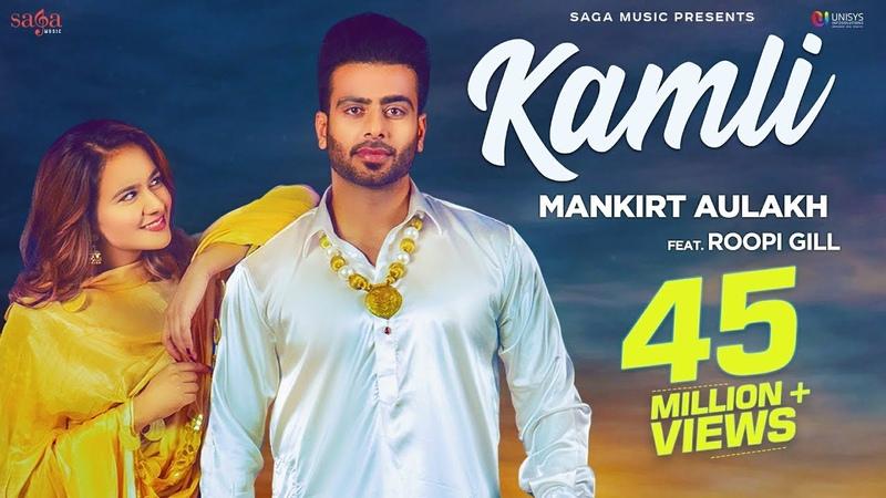 Kamli (Official Song) - Mankirt Aulakh Ft. Roopi Gill | Sukh Sanghera | Latest Punjabi Songs 2018