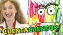 EL MONSTRUO DE COLORES - Educación emocional - CUENTACUENTOS - Cuentos infantiles en español